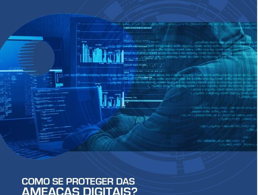 Como se proteger das ameaças digitais?
