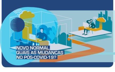 Novo Normal. Quais as mudanças no pós-covid-19?