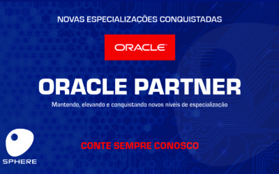 A Sphere conquista um novo nível de parceria com a Oracle!